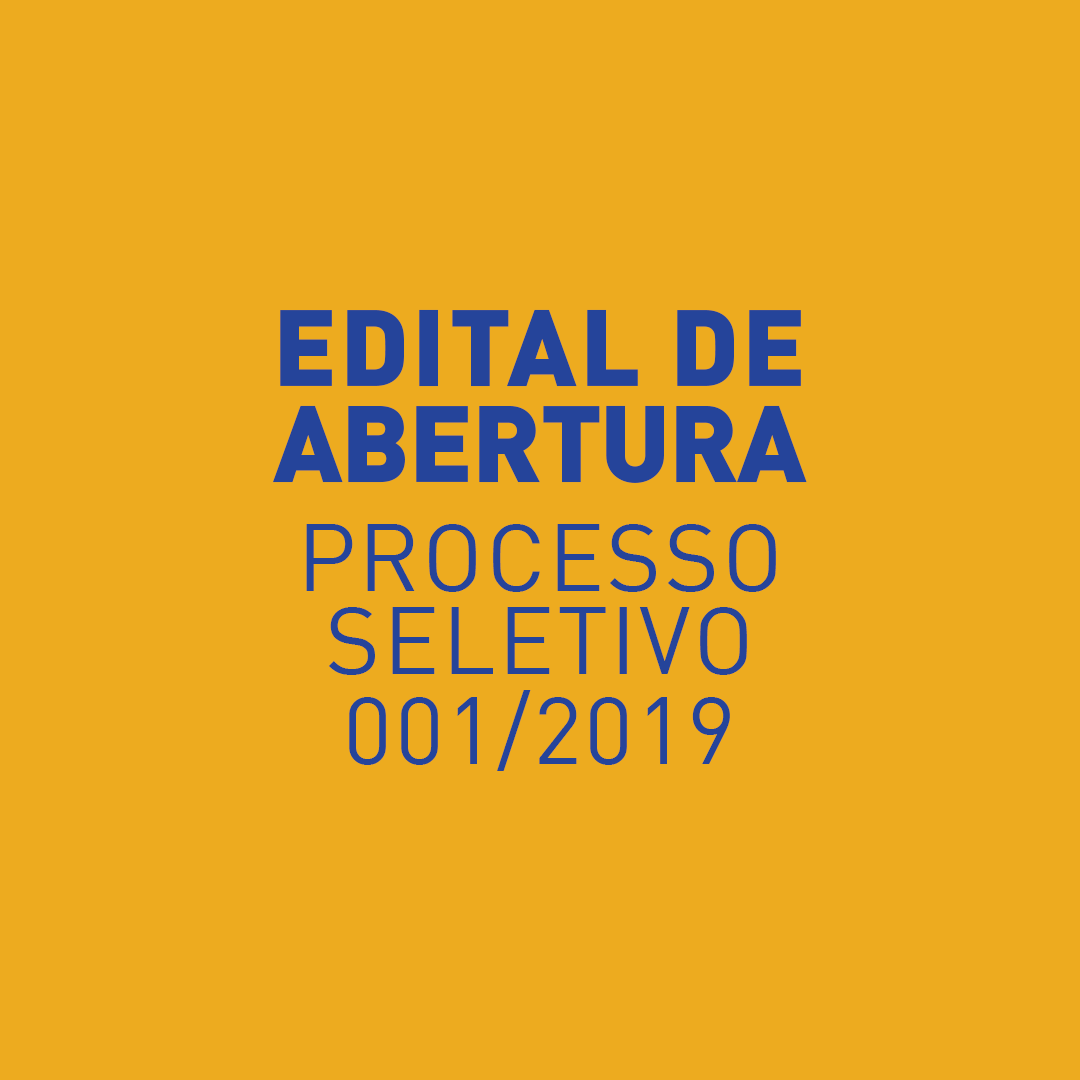 Edital – Processo Seletivo 001/2019